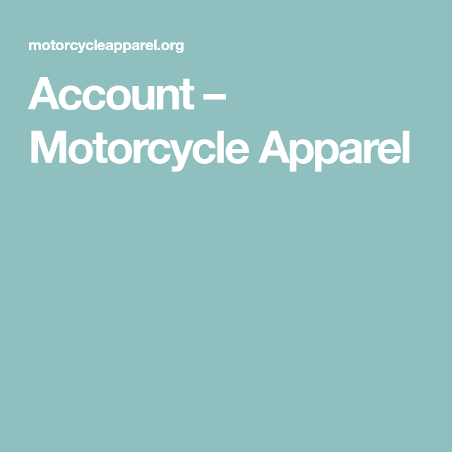 Account Motorcycle Apparel In 2020