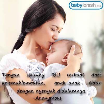 Kehangatan Pelukan Ibu Quote By Www Babylonish Com Anak