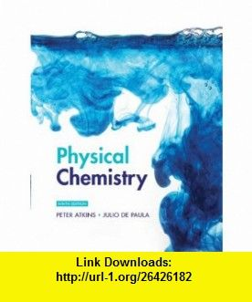 Physical chemistry 9781429218122 peter atkins julio de paula physical chemistry fandeluxe Image collections