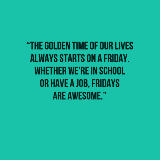 20 Funny and Happy Friday Quotes with Images #fridayquotes