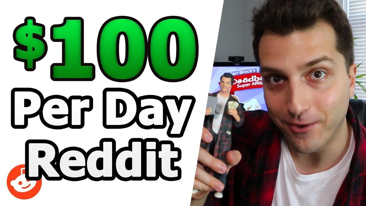 How to Make $100 a Day Online With Reddit (While Dead Broke