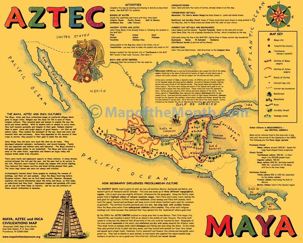 Maya/Aztec/Inca Map | Map activities, Aztec, World geography on map of italian empire, map of celtic empire, map of mayan empire, map of alexander the greats empire, map of danish empire, map of siege of vienna, map of south america, map of the moche empire, map of north german confederation, map of cuzco, map of toltec empire, map of chavin empire, map of mesopotamia, aztec empire, map of rapa iti, map of umayyad caliphate empire, map of mali empire, map of khmer empire, map of tenochtitlan, map of hindu empire,