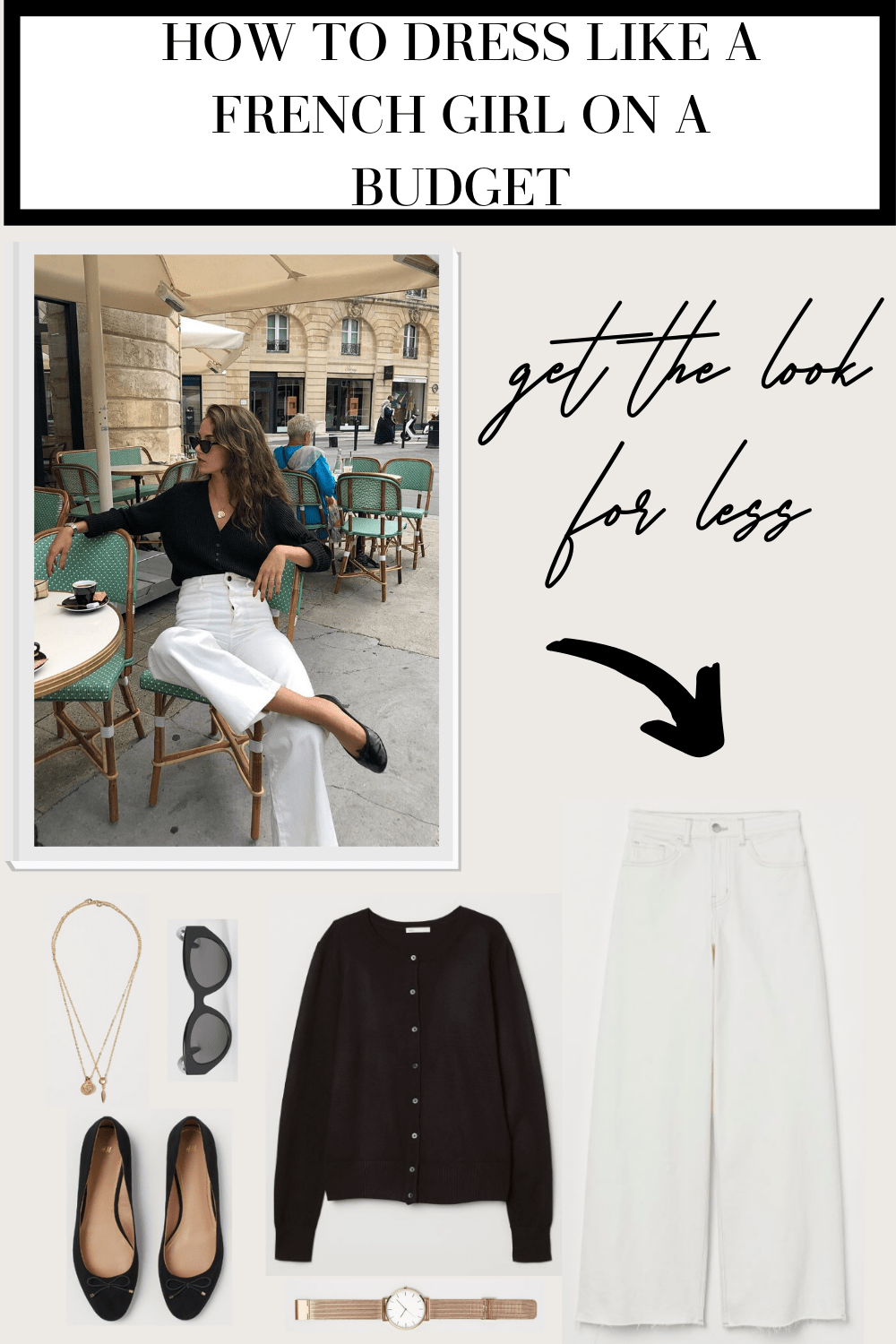 How to Dress Like a French Girl on a Budget - French Fashion