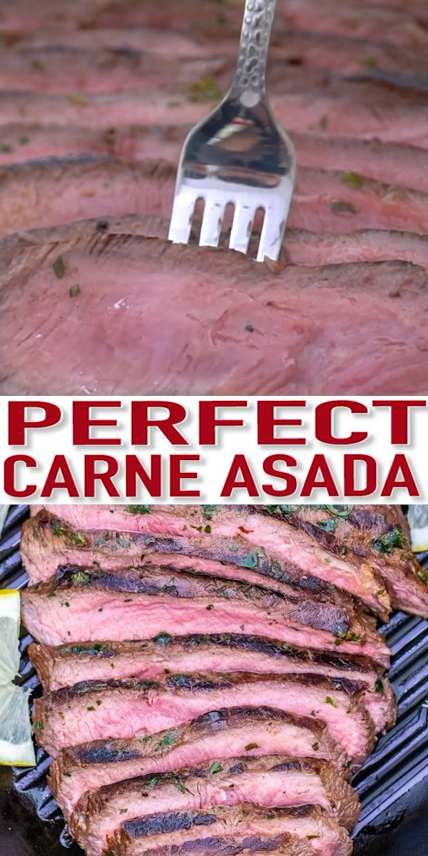 The Ultimate Carne Asada Recipe [Video] - Sweet and Savory Meals #mexicancooking