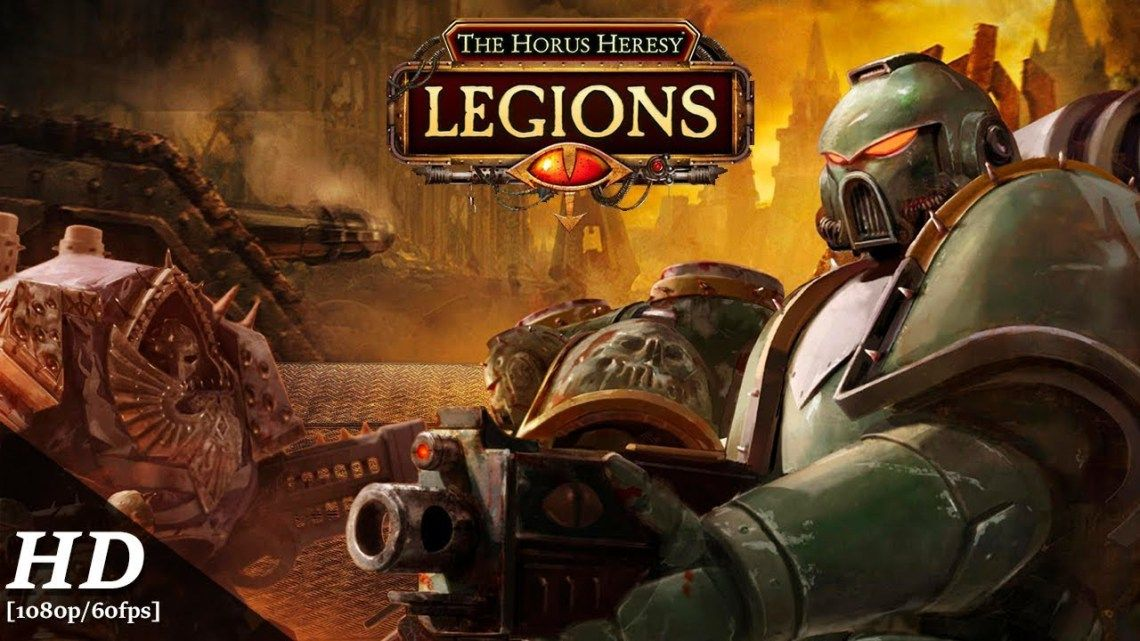 THE HORUS HERESY LEGIONS COMING TO iOS AND ANDROID ON