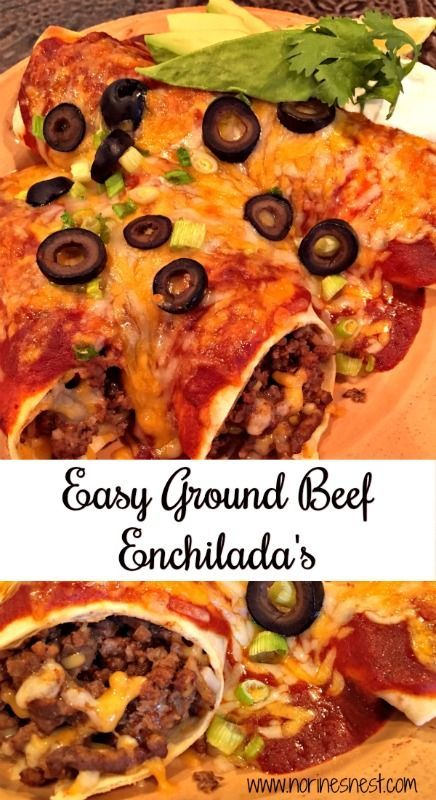 Easy Ground Beef Enchiladas Norine S Nest Recipe Ground Beef Enchiladas Easy Beef Enchiladas Mexican Food Recipes Authentic