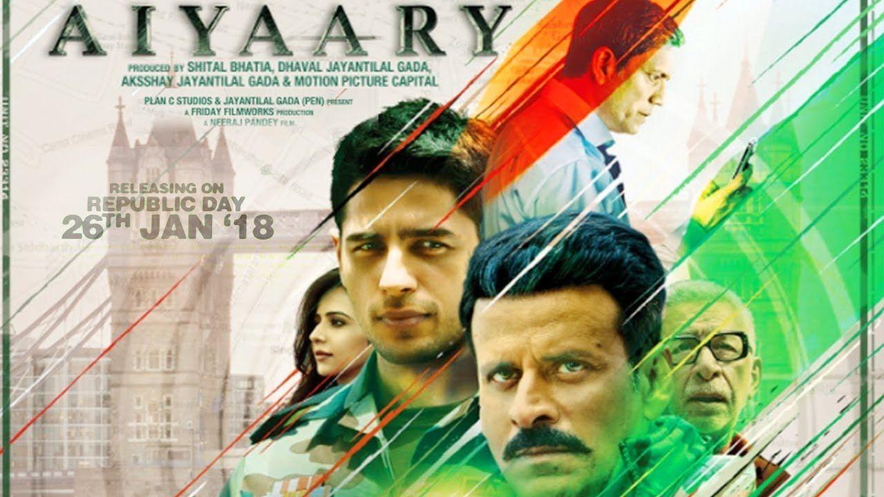 aiyaary full hindi movie hd download | bollyhood movies | pinterest