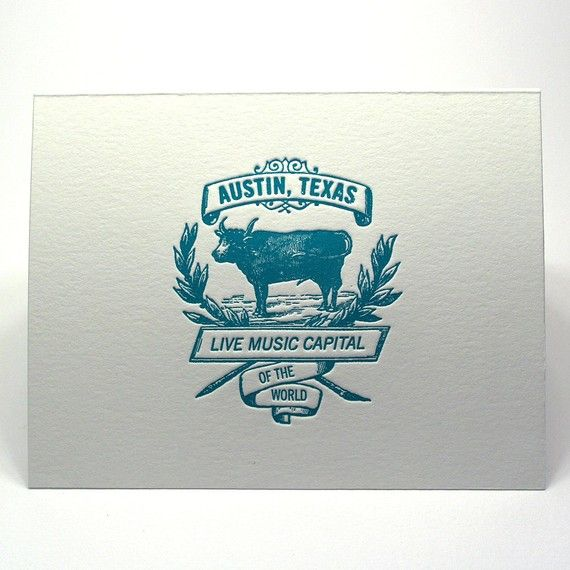 I miss Austin. From the letterpress shop on etsy.