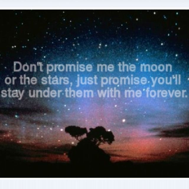 Promise me the moon