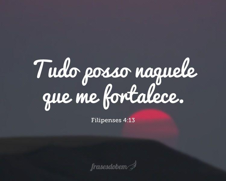 Tudo Posso Naquele Que Me Fortalece Filipenses 4 13