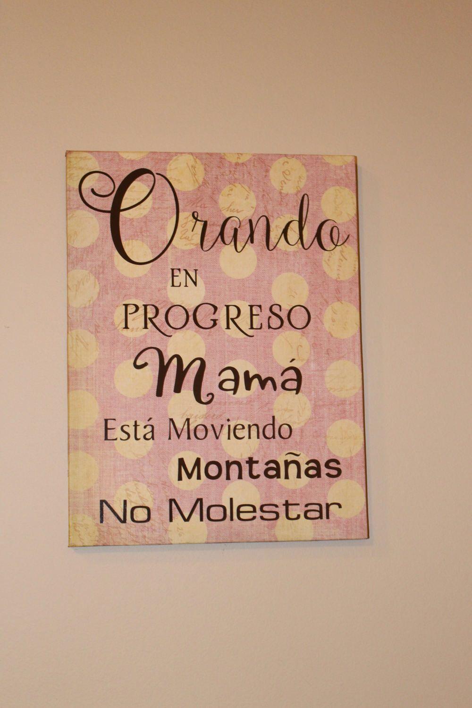 Orando, Spanish Decor, Praying Warrior Sign, Praying Mama