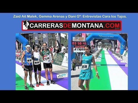 (4) Zaid Ait Malek, Gemma Arenas y Dani Garcia: Entrevista en Cara los Tajos 2017 tras sus podios - YouTube