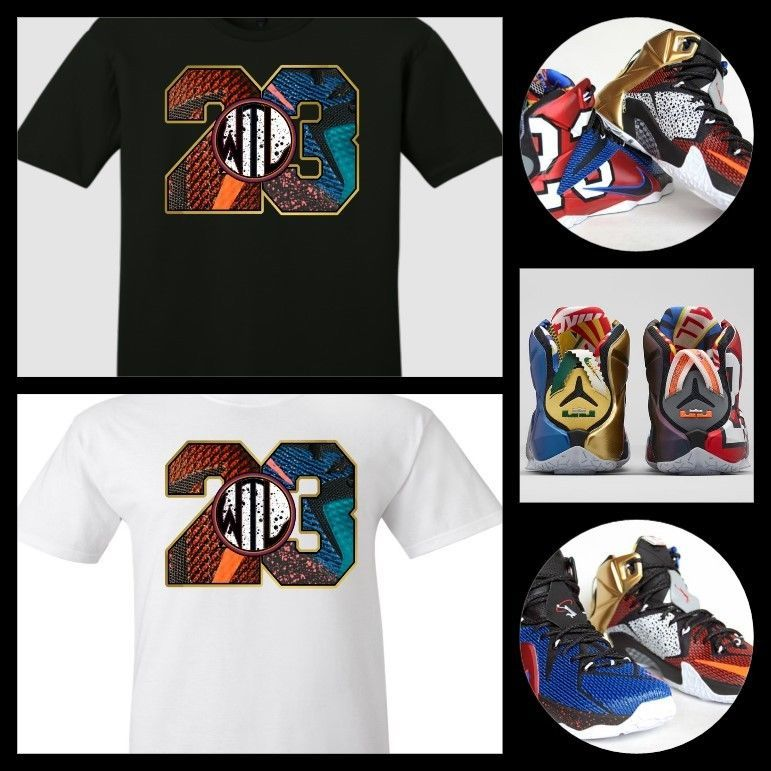 3162c451f35b EXCLUSIVE TEE SHIRT TO MATCH THE NIKE LEBRON 12 WHAT THE   WTL!-