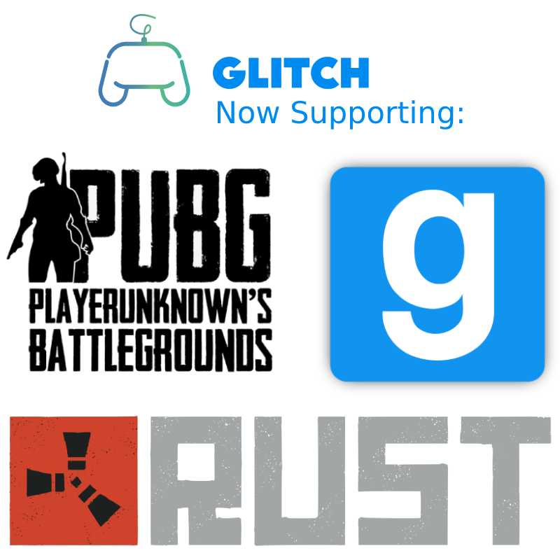 Glitch Now Supports The Following Games Team Fortress 2 Tf2 Playerunknowns Battlegrounds Pubg Garry S Mod Gift Card Games Game Codes Card Games