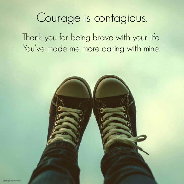 Courageous. Brave. Daring.