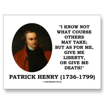 patrick henry give me liberty or give me death postcard death patrick henry