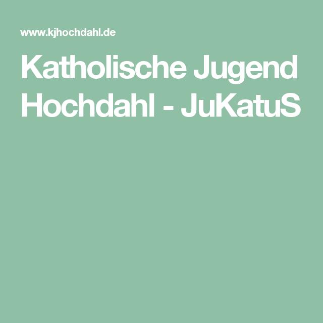 Katholische Jugend Hochdahl - JuKatuS