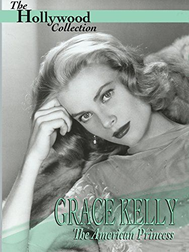 Hollywood Collection: Grace Kelly: The American Princess Amazon Instant Video ~ Janson Media, https://www.amazon.com/dp/B000VJWNU0/ref=cm_sw_r_pi_dp_x_s5s4zbP3YPFHA