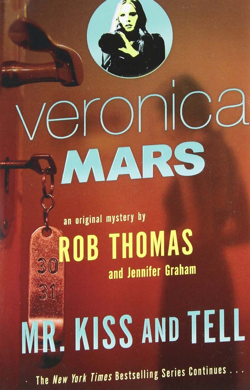 Veronica mars 2 mr kiss and tell ebook epubpdfprcmobiazw3 veronica mars 2 mr kiss and tell ebook epubpdfprc fandeluxe Gallery