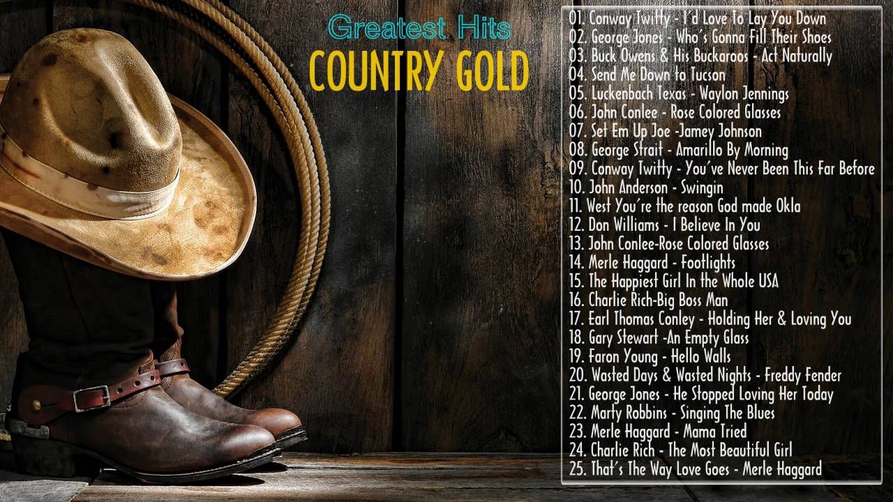 Best Country Music Gold Great Country classics 70s 80s