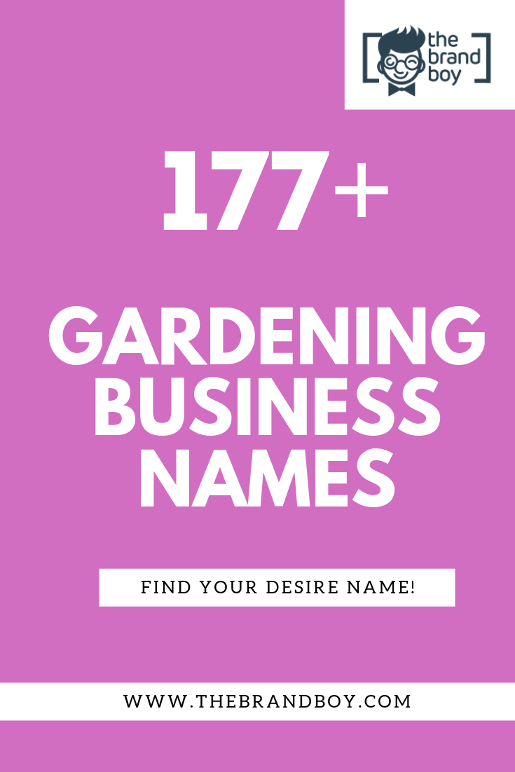 377 Best Gardening Business Name Ideas Ever With Images