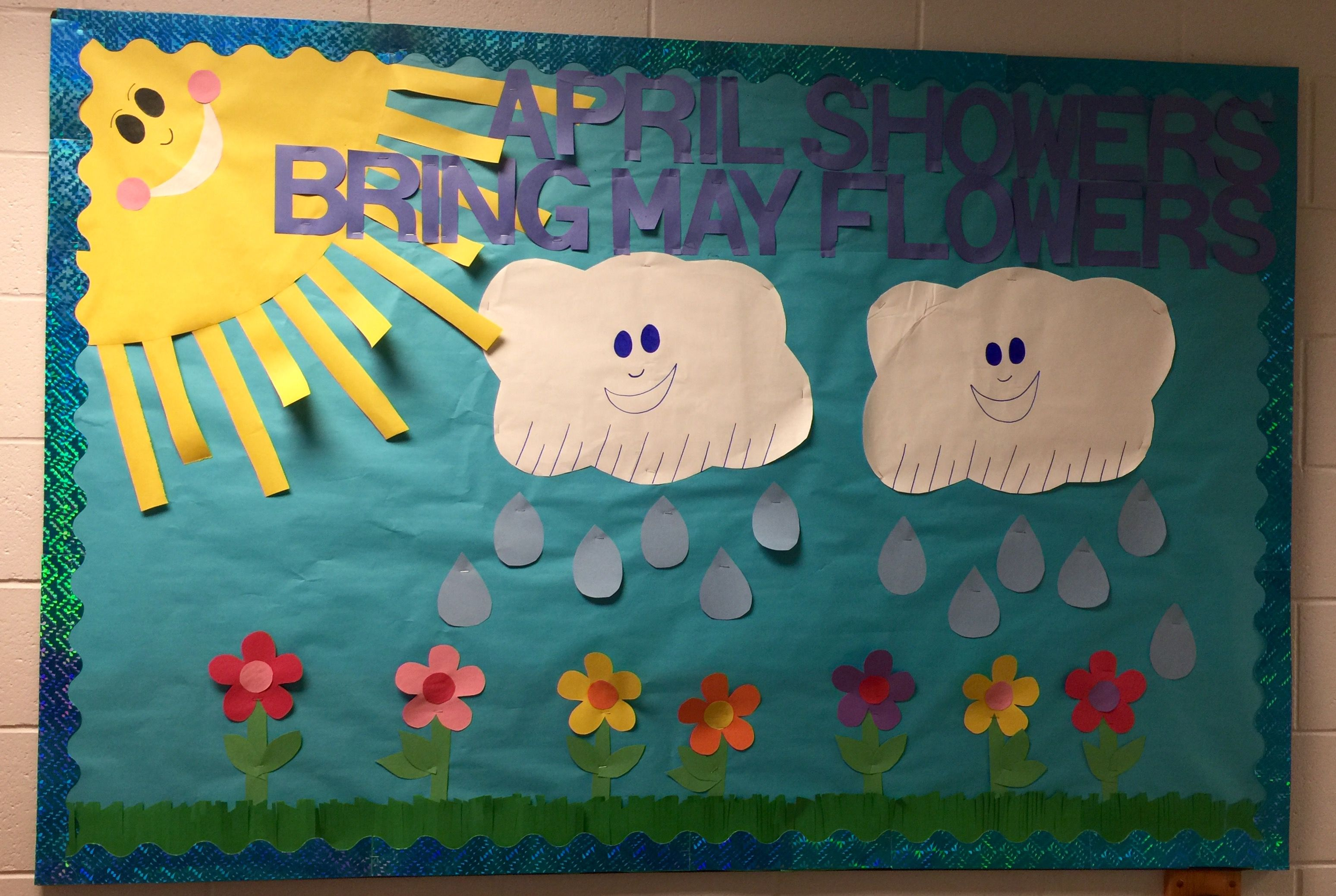 April Showers Bring May Flowers School Bulletin Board