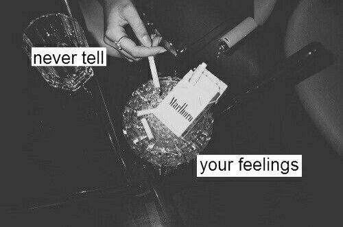 •never tell your feelings•