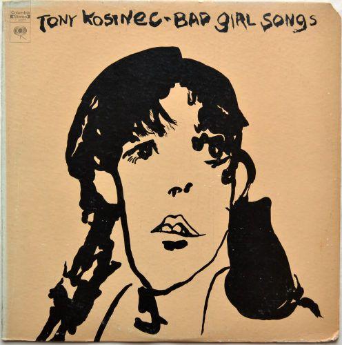 Tony Kosinec / Bad Girl Songs