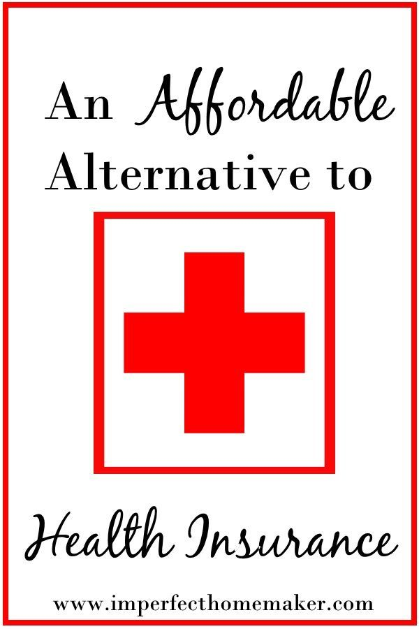 A Cost Effective Alternative To Health Insurance Alternative