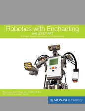 Robotics with Enchanting and LEGO® NXT Free ibook from itunes with tutorials and challenges. Great feedback from schools using it.