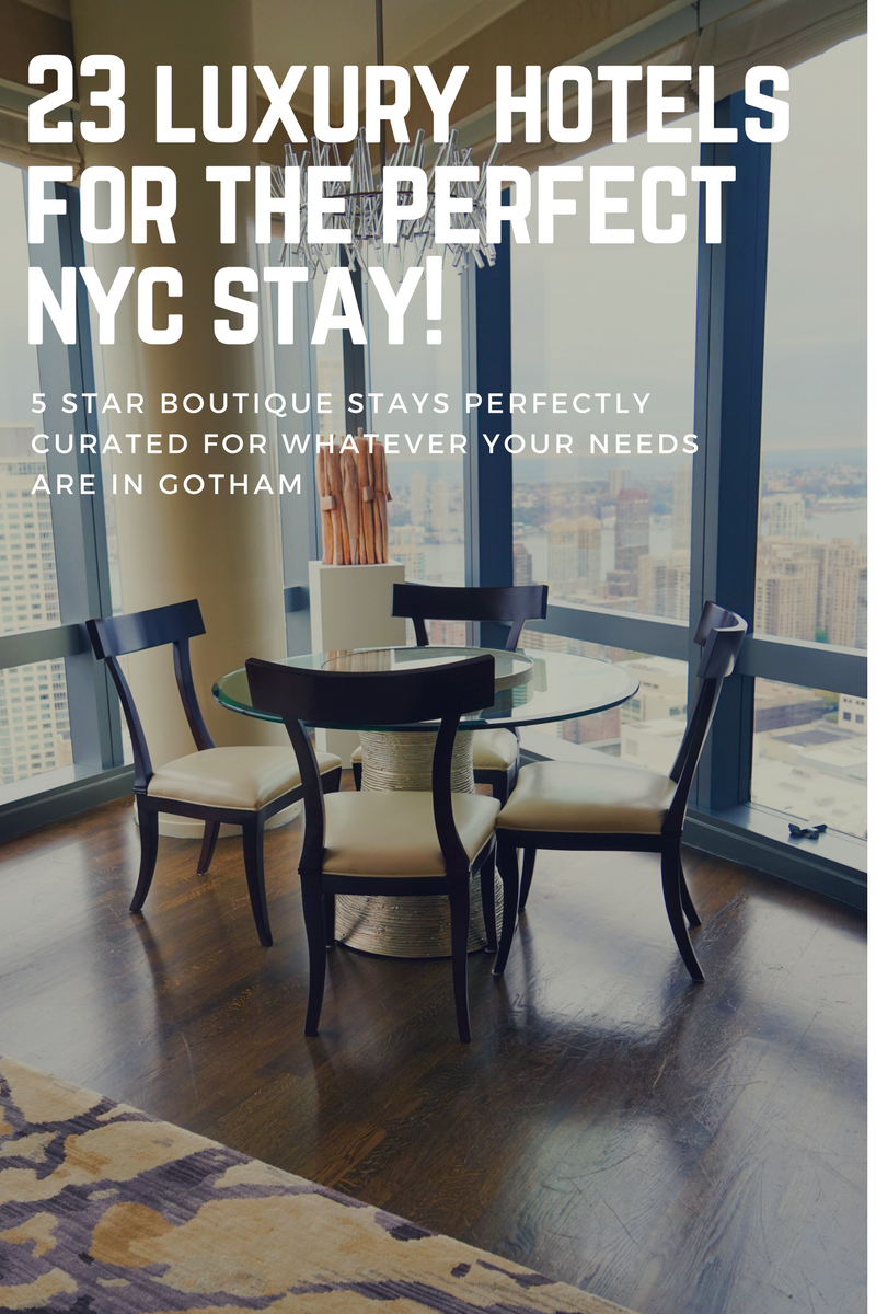 23 Top Luxury Hotels In Manhattan Nyc For Your Perfect Stay In
