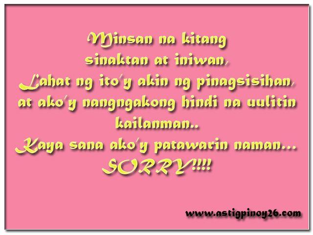 Minsan na kitang sinaktan sorry | Quotes | Pinterest