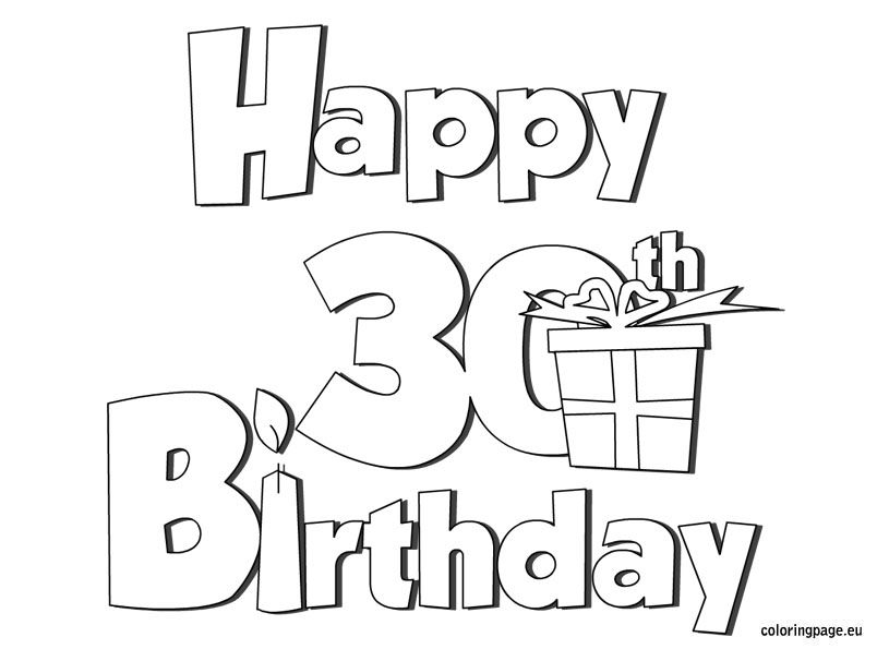 Happy 30 Birthday Coloring Page Birthday Coloring Pages Happy 30th Birthday Coloring Pages