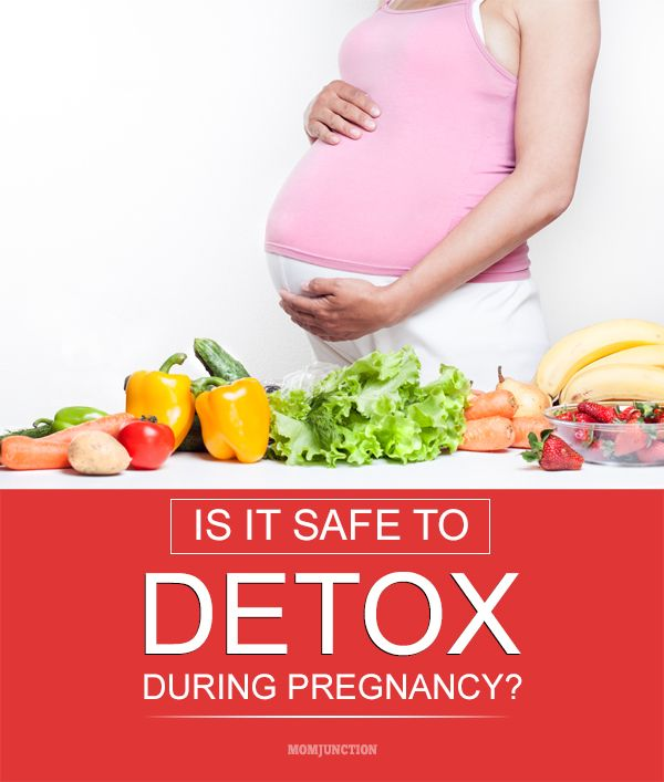 What helps with detoxing during pregnancy