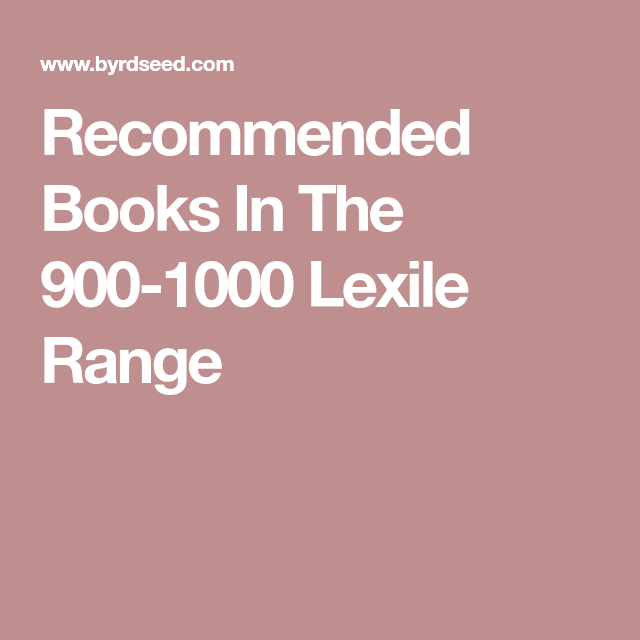 Recommended Books In The 900 1000 Lexile Range In 2018 Gus