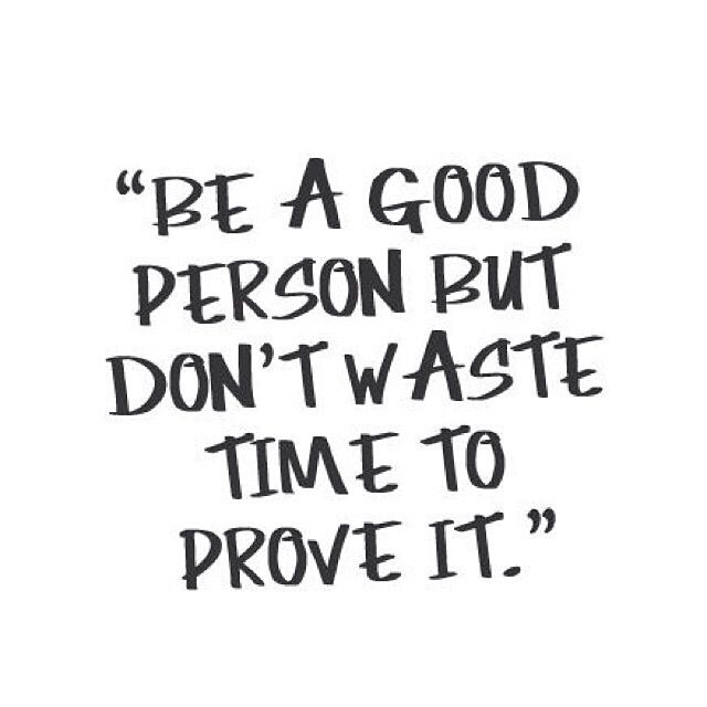 Dont Waste Your Precious Time Quote Live Life Words To Live By