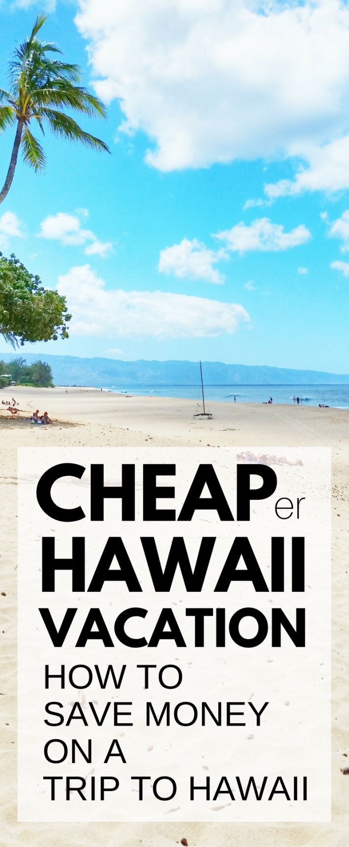 How much does it cost to go to Hawaii? Moneysaving tips