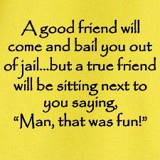 Funny Sayings. Funny FriendshipFriendship QuotesFriend ...