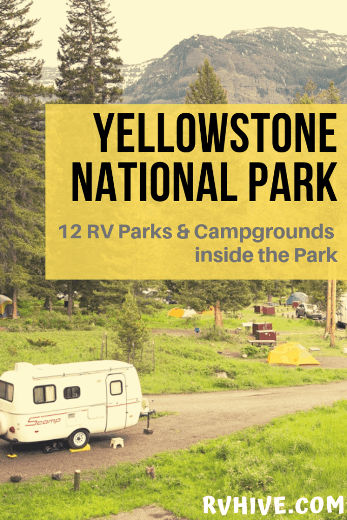 Yellowstone National Park 12 Rv Parks And Campgrounds Inside The Park Rv Parks And Campgrounds Yellowstone National Park Yellowstone