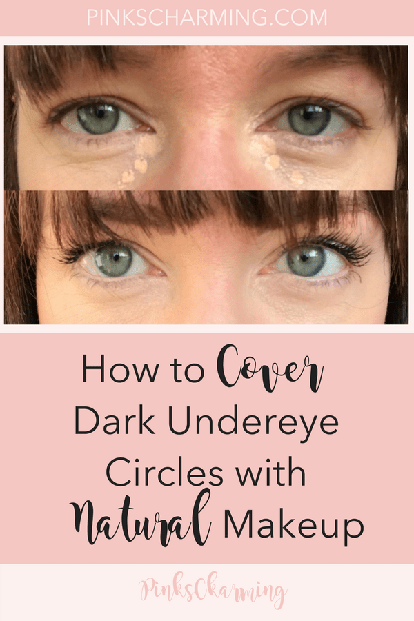 How to Disguise Dark Undereye Circles with Natural Makeup