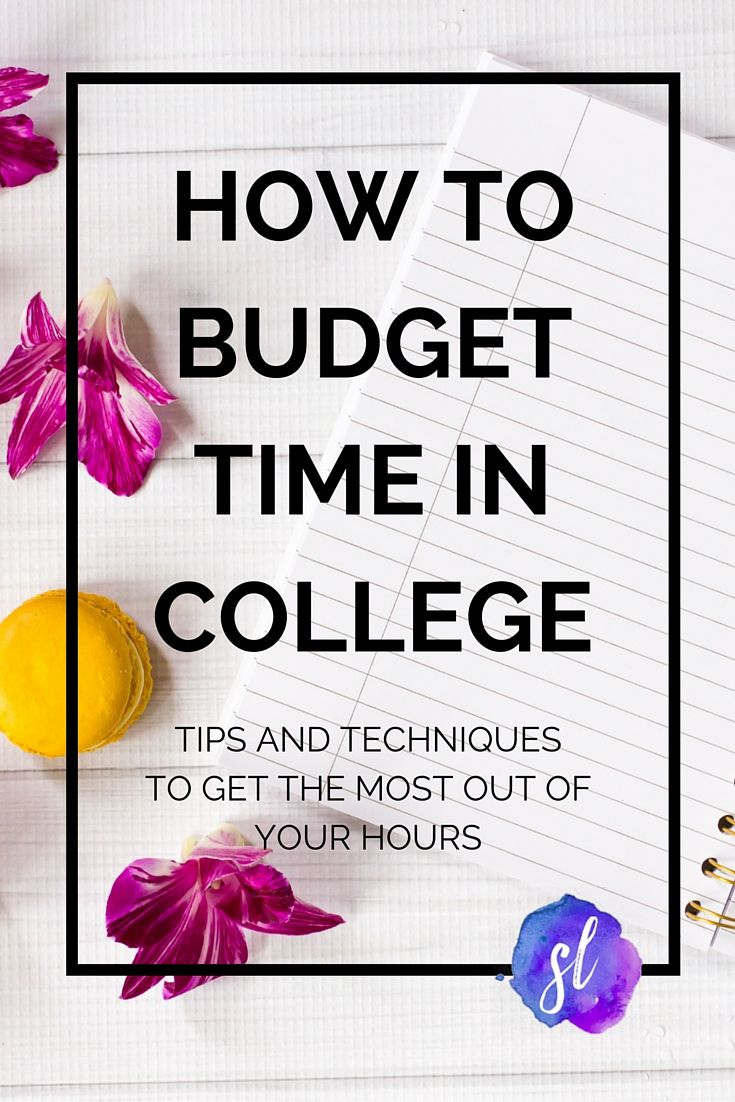 Learn how to budget your time in college in a few simple steps Takes less than 10 minutes and itll change your life College tips by Sara Laughed