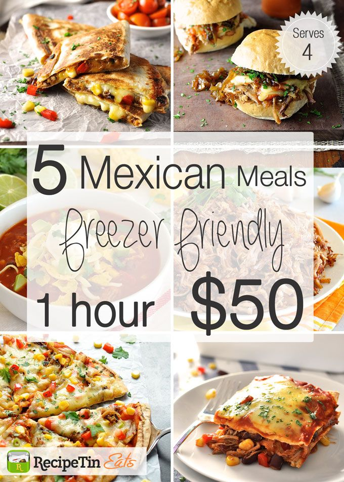 5 Freezer Friendly Mexican Meals in 1 Hour for $50 ...
