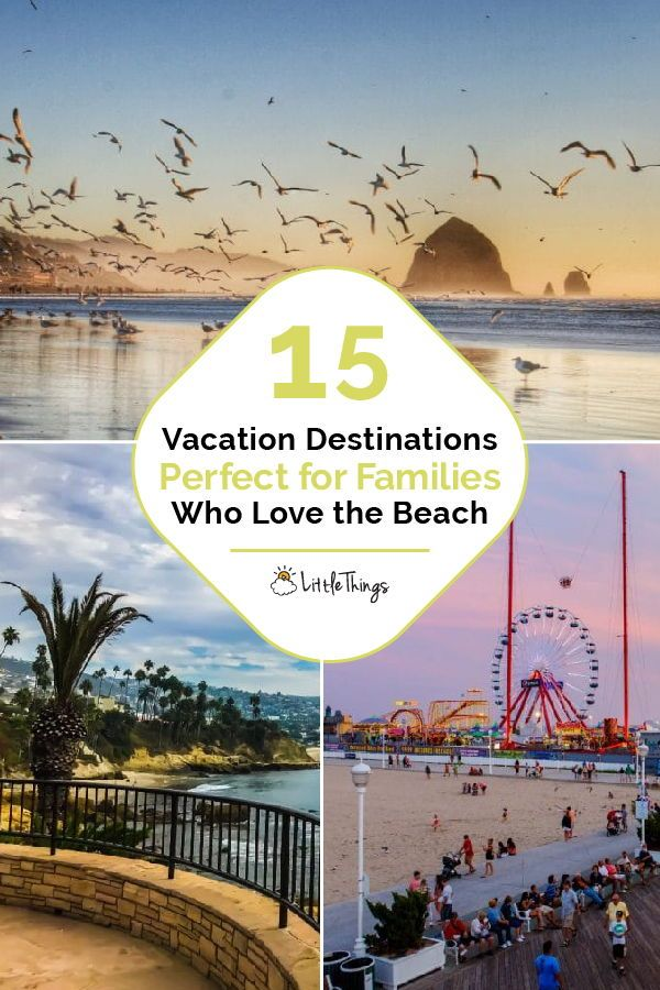 Little Family Getaways: 15 Vacation Destinations Perfect