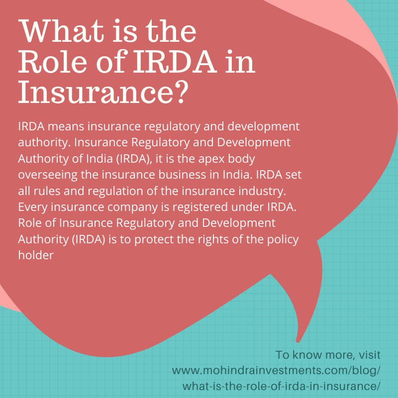What Is The Role Of Irda In Insurance In 2020 Business Insurance Compare Insurance Insurance Industry