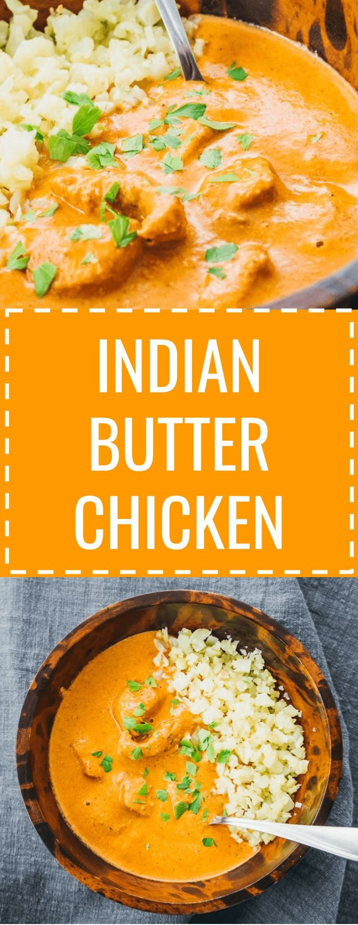 This easy Indian Butter Chicken recipe is one of the best ...