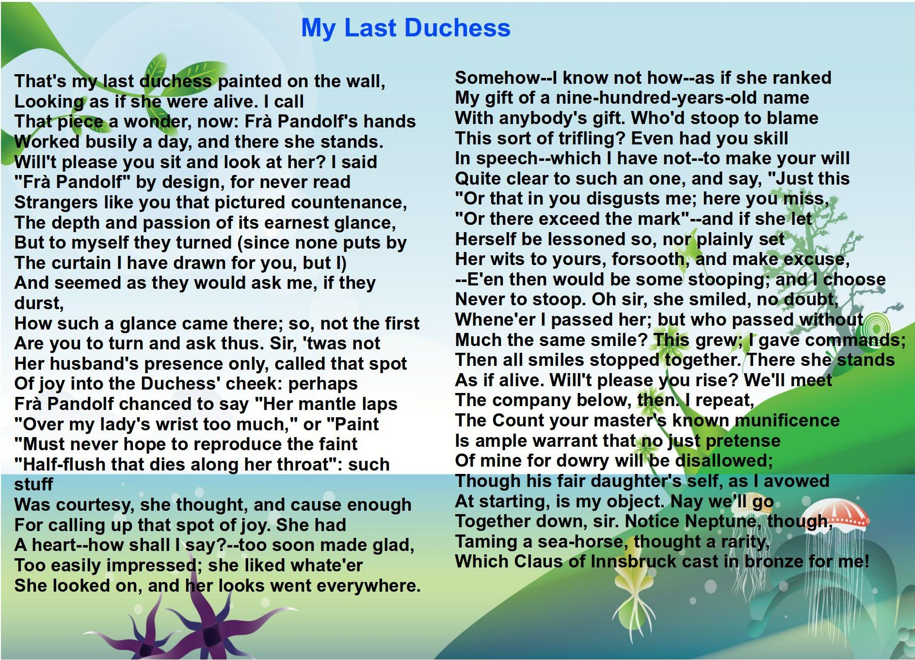 my last duchess is a poem by robert browning frequently my last duchess is a poem by robert browning frequently anthologized as an example