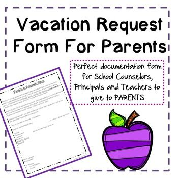 This purchase is for a FREE Vacation Request Form that is given to - vacation request form