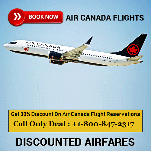 Call Air Canada reservations +18008472317 for ticket