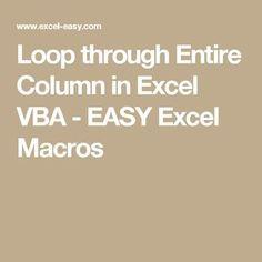 Loop through Entire Column in Excel VBA   work stuff   Excel