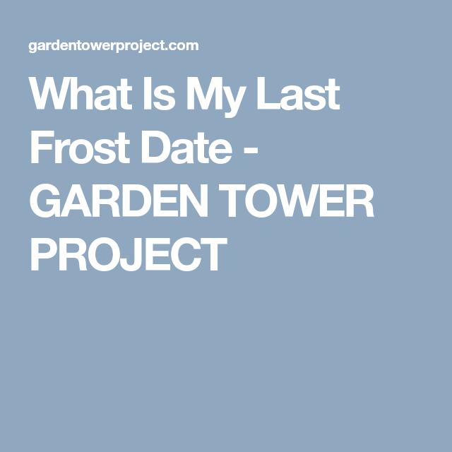 47++ When is the last frost in my area ideas